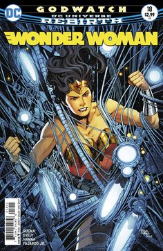 Godwatch grows, and Diana has her first encounter with the ghost in the machine…Dr. Cyber! DC Comics' Wonder Woman #18 by Greg Rucka & Bilquis Evely.