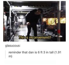 Dan you tall ass fuck