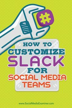 Is more than one person involved with your social media marketing? Whether your team is within an office building or scattered around the world, Slack's third-party app integrations make it easy to create a customized collaboration center. In this article you'll discover how to customize Slack for social media team collaboration. Via @smexaminer.