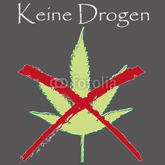 """Vektor: A crossed-out Marijuana leaf with the hint """"Keine Drogen"""""""