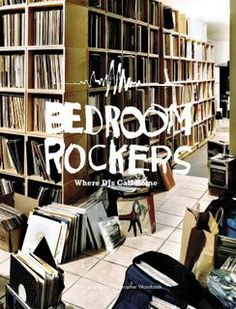 Bedroom Rockers: Where Djs call home by Christopher Woodcock