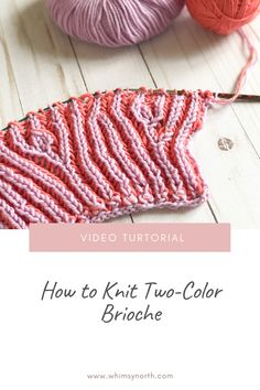 In this video tutorial I show you how to knit basic two-color brioche. You will learn how to brk1, sl1yo and brp1, sl1yo depending on what side and color you are knitting with. This is a beginner brioche tutorial that walks you through each step to create this beautiful two sided fabric. #briocheknitting #howtoknitbrioche #twocolorbrioche #beginnerbriocheknitting #briocheknittingvideo Knit Stitches For Beginners, Beginner Knitting Patterns, Knitting Basics, Knitting Help, How To Start Knitting, Knitting Videos, Double Knitting, Knitting Stitches, Knitting Projects