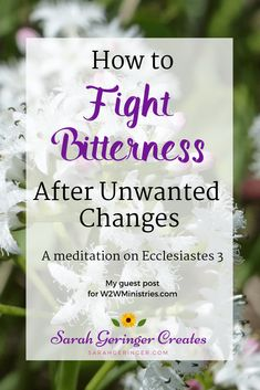 How to Fight Bitterness After Unwanted Changes Sarah Geringer is part of Christian meditation - Bitterness drives us away from God and places us in the enemy's camp That's why we need God's help to fight its growth in our hearts Christian Post, Christian Women, Christian Living, Christian Faith, Christian Marriage, Encouraging Bible Verses, Bible Scriptures, Women Of Faith, Faith In God