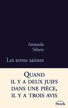 Les terres saintes - Amanda Sthers