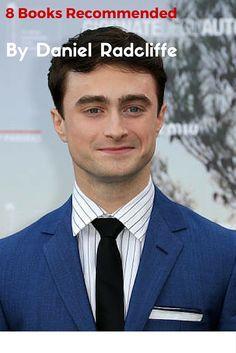 8 Books Recommended by 'Harry Potter' Star Daniel Radcliffe  https://media.bookbub.com/blog/2015/11/09/8-books-recommended-by-harry-potter-star-daniel-radcliffe/