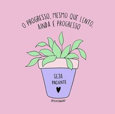 Persistência e paciência 💕 by SJC - Pink Nails ♡ Positive Self Affirmations, Positive Vibes, Happy Quotes, True Quotes, Happiness Quotes, Motivational Phrases, Inspirational Quotes, Love Phrases, Positive Inspiration