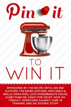 Pin it to Win it KitchenAid Giveaway at MomOnTimeout.com!  Pin this image and stop by the blog to enter to win a KITCHENAID mixer!!