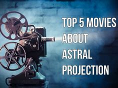 See what the top 5 astral projection movies are!