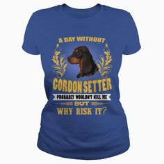 I am In Love With My Gordon Setter #Dog , Order HERE ==> https://sunfrog.com/111172114-344643678.html?53624, Please tag & share with your friends who would love it , #superbowl #xmasgifts #birthdaygifts