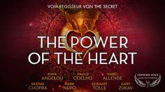 THE POWER OF THE HEART - 3rd Winner Cosmic Angel Award 2015 Audience Choice