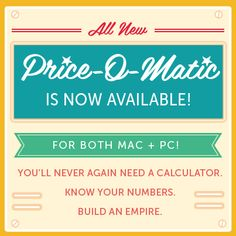 The all-new (Mac compatible!) Price-O-Matic is here… - See more at: http://www.luckybreakconsulting.com/blog/the-all-new-mac-compatible-price-o-matic-is-here/#sthash.O55ydNSt.dpuf