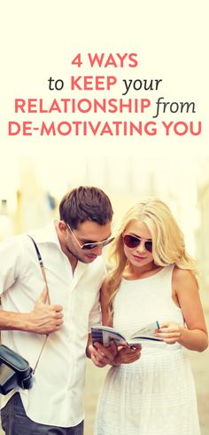 How to keep your relationship from de-motivating you  .ambassador