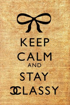 Keep Calm and Stay Classy Chanel Original Vintage Digital Image Transfer Iron On Black Sepia Color jpg pdf png Collage Sheet 113. via Etsy.