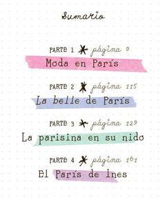 ¡Cuatro secciones très chic! Ines de la Fressange comparte sus secretos de estilo, belleza y sus direcciones favoritas para ayudarte a conseguir un look parisino.