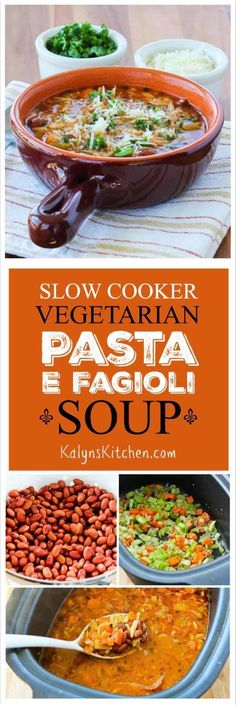 Slow Cooker Vegetarian Pasta e Fagioli Soup Recipe with Whole Wheat Orzo is a delicious and light meatless  meal that's warm and comforting.  [found on KalynsKitchen.com]