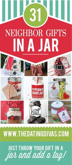 Easy and Cute Neighbor Gift Ideas- that you can deliver in a jar! I love that most come with a free gift tag. TheDatingDivas.com
