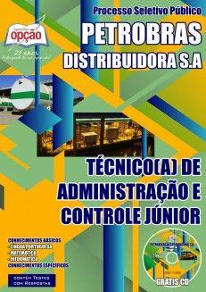 Apostila Processo Seletivo Público Petrobras Distribuidora S.A - 2014/2015: - Cargo: Técnico(a) de Administração e Controle Júnior