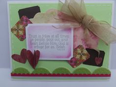 Word Art Wednesday challenge: using Scripture. Cut out with spellbinder die. Layered smaller die cuts around it. Added 2 layer ribbon.