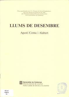 COMA I ALABERT, Agustí. Llums de desembre. Barcelona: Generalitat de Catalunya, 1988