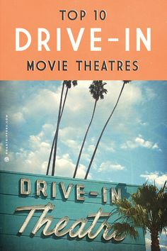 Spend an evening outdoors watching a movie at one of these top drive-ins!