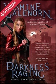 Darkness Raging by Yasmine Galenorn + Giveaway