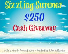 sizzling summer $250 cash giveaway