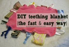 The EASIEST and FASTEST teething tag blanket you can make yourself!