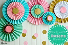 How to Make Paper Rosettes {DIY Party Decorations} This post is a little late, but last year I made these fun DIY Party Decorations for my little girl's first birthday party. The theme was confetti and the colors were pink, mint, teal, and Diy Birthday Backdrop, First Birthday Decorations, Diy Backdrop, Diy Party Decorations, Paper Decorations, Gold Birthday Party, Birthday Diy, First Birthday Parties, First Birthdays