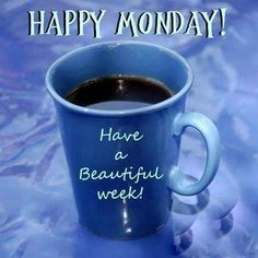 Have A beautiful week happy monday image monday monday quotes happy monday beautiful week monday pictures monday images Happy Monday Images, Happy Monday Quotes, Monday Pictures, Monday Morning Quotes, Good Morning Happy Monday, Happy Week, Good Morning Coffee, Good Morning Good Night, Good Morning Wishes