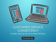 A blue background with white text that reads 'Customer service consistency'. The image template has illustrations of a computer and tablet all easy to edit in Design Wizard.