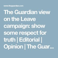 The Guardian view on the Brexit debate: parliament must be heard The Guardian, Editorial, Campaign, Respect, Families, My Family, Households