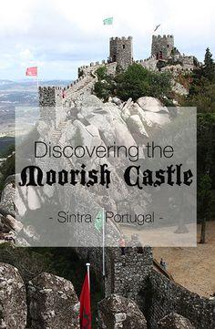 The Moorish Castle is a definetely a place do explore in Sintra - Portugal. Sintra Portugal, Online Travel, Portugal Travel, Moorish, Algarve, Lisbon, Travel Guide, 19th Century, Castle