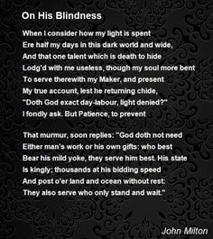 on his blindness poet~john milton poet~john milton  sonnet 29 analysis essay on his blindness poem by john milton poem hunter