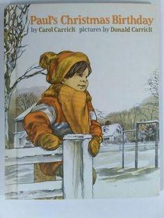Paul's Christmas Birthday by Carol Carrick (1978, Hardcover)