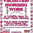 Looking for some fun and festive morning work for your students for this Valentine's Day?Want a pack that includes both ELA and Math activities th...