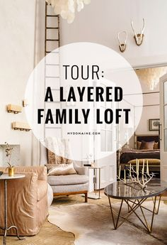 Tour this gorgeous family loft with elegant details and high ceilings