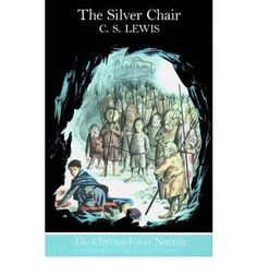 The silver chair book cover the silver chair the chronicles of