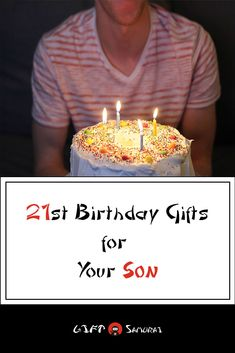Take A Look At The Best Gift Ideas You Can Get For Your 21 Year Old Sons Special Day