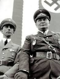 Joseph Goebbels (L), Minister of Propaganda,  and Hermann Goring, Lufwaffe marshal.   Both committed suicide.