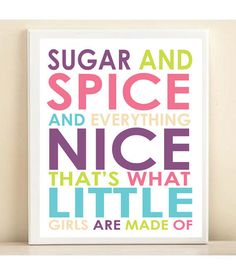 sugar and spice and everything nice - Google Search