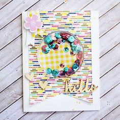 Hello Card by Gail Lindner featuring Jillibean Soup Healthy Hello, Shape Shakers and Wood Veneer embellishments