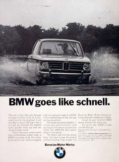 1970 BMW Coupe original vintage ad. Underneath that sedan body is no sedan at all. It's a race bred sports car. BMW goes like schnell.