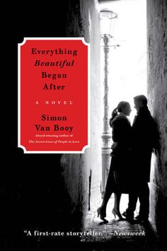 The most achingly beautiful book I've ever read. Everything Beautiful Began After by Simon Van Booy.