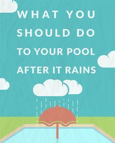 What You Should Do to Your Pool After it Rains What do you do with your pool after it rains? Rain can be acidic and it affects your pool's pH balance. After a heavy rain, you'll also have extra water in the pool that can dilute the chemistry. Pool Cleaning Tips, Cleaning Hacks, Living Pool, Outdoor Living, Outdoor Life, Outdoor Spaces, Swimming Pool Maintenance, Salt Water Pool Maintenance, Gardens