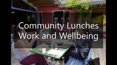Community Lunches van Work and Wellbeing