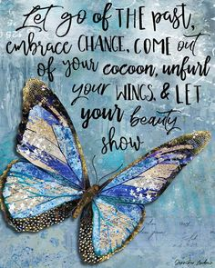 quotes inspirational Let Go Of The Past Butterfly Butterfly Quotes, Butterfly Art, Quotes About Butterflies, Butterfly Wallpaper, Images Wallpaper, Flyer, Beautiful Butterflies, Me Quotes, Nature Quotes