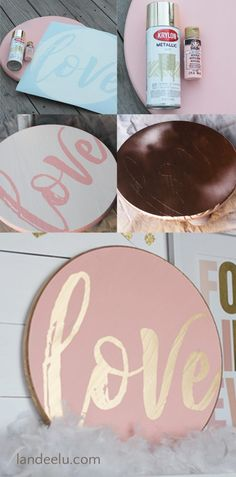 DIY Love Valentine's Day Sign - It's just so fun to take some wood, add some paint and have something custom that is EXACTLY what I want it to be! #valentinesday #valentinesdaydecor #diyvalentinesday #pinkandgold #blushandgold