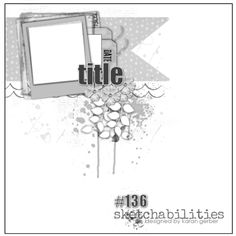 Skethabilities sketch and layout by Ayeeda Scrapbook Layout Sketches, 12x12 Scrapbook, Scrapbook Templates, Scrapbook Designs, Card Sketches, Scrapbooking Layouts, Page Maps, Photo Sketch, Fancy Nancy