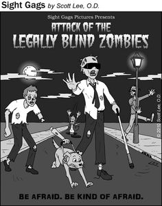 Zombies are slow, scary, and also have poor vision