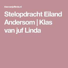 Stelopdracht Eiland Andersom | Klas van juf Linda
